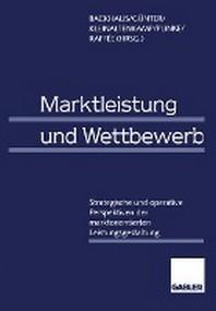 [해외]Marktleistung Und Wettbewerb (Paperback)