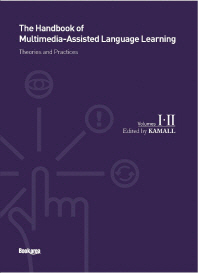 The Handbook of Multimedia Assisted Language Learning. 1 2