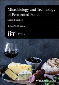 Microbiology and Technology of Fermented Foods