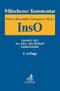 Muenchener Kommentar zur Insolvenzordnung  Bd. 4: EuInsVO 2015, Art. 102a-102c EGInsO, Laenderberichte
