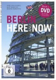 Berlin here and now