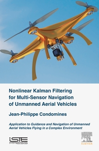 Nonlinear Kalman Filter for Multi-Sensor Navigation of Unmanned Aerial Vehicles  Application to Guid