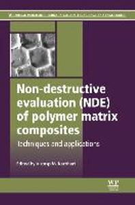 [해외]Non-Destructive Evaluation (Nde) of Polymer Matrix Composites