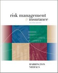 Risk Management and Insurance 2/e