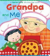 Grandpa and Me : A Lift the Flap Book