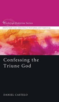 Confessing the Triune God