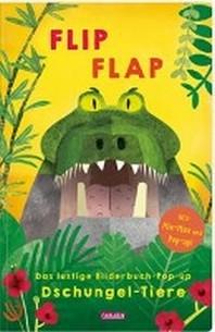"""FLIP FLAP Das lustige Bilderbuch-Pop-up """"Dschungel-Tiere"""""""