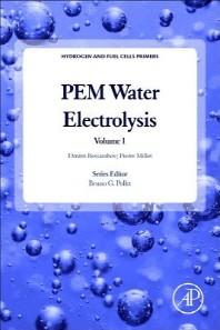 Pem Water Electrolysis, Volume 1