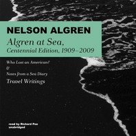 Algren at Sea, Centennial Edition, 1909-2009