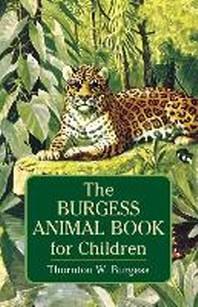 [해외]The Burgess Animal Book for Children