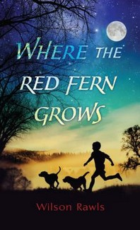 [해외]Where the Red Fern Grows (Hardcover)