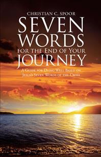 [해외]Seven Words for the End of Your Journey (Paperback)