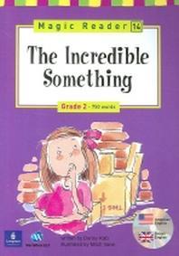 The Incredible Something(CD1장포함)(Magic Reader 14)(챕터북)