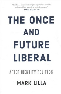[해외]The Once and Future Liberal