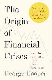 [해외]The Origin of Financial Crises (Paperback)