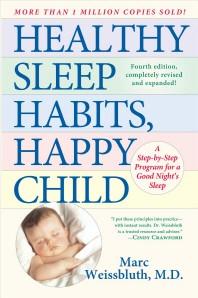 Healthy Sleep Habits, Happy Child, 4/e
