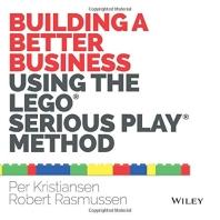 [해외]Building a Better Business Using the Lego Serious Play Method (Paperback)