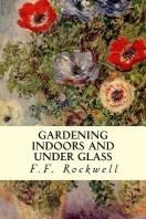 [해외]Gardening Indoors and Under Glass (Paperback)