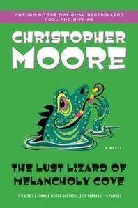 [해외]The Lust Lizard of Melancholy Cove (Paperback)