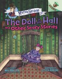 [해외]The Doll in the Hall and Other Scary Stories (Hardcover)