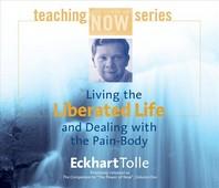 [해외]Living the Liberated Life and Dealing with the Pain-Body (Compact Disk)