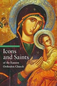 [해외]Icons and Saints of the Eastern Orthodox Church