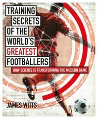 [해외]Training Secrets of the World's Greatest Footballers