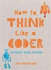 [해외]How to Think Like a Coder (Hardcover)