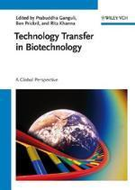 Technology Transfer in Biotechnology : A Global Perspective