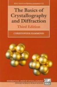 Basics of Crystallography and Diffraction, 3/E