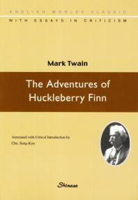 The Adventures of Huckleberry Finn(2판)