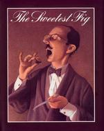 [해외]The Sweetest Fig (Hardcover)