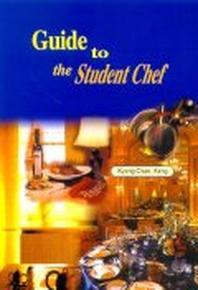 GUIDE TO THE STUDENT CHEF