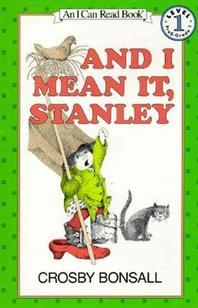 And I Mean It, Stanley(An I Can Read Book Level 1-9)