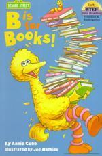B IS FOR BOOKS(Step P/K)(Sesame Street)