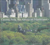 Central Park : An American Masterpiece