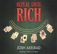 Repeat Until Rich
