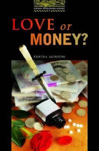 Love or Money(Oxford Bookworms Library 1)