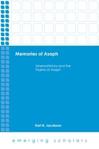 Memories of Asaph