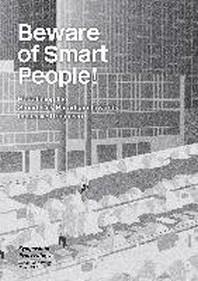 Beware of smart people! Redefining the smart city paradigm towards inclusive urbanism