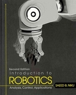 Introduction To Robotics: Analysis, Control, Appl Ications