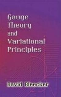 Gauge Theory and Variational Principles, UnA/E