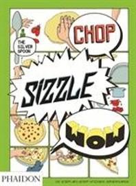 [해외]Chop, Sizzle, Wow (Paperback)
