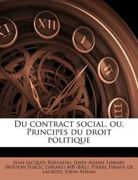 [해외]Du contract social, ou, Principes du droit politique (Paperback)