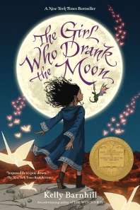 The Girl Who Drank the Moon (2017 Newbery Winner)