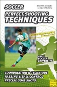 Soccer-Perfect Shooting Techniques
