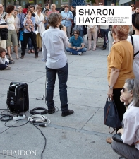 Sharon Hayes (Phaidon Contemporary Artists Series)