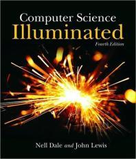 Computer Science Illuminated 4/E (Paperback)