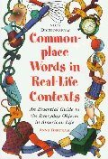 NTCS DICTIONARY OF COMMON PLACE WORDS IN REAL LIFE CONTEXTS