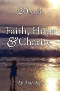 Faith Hope & Charity